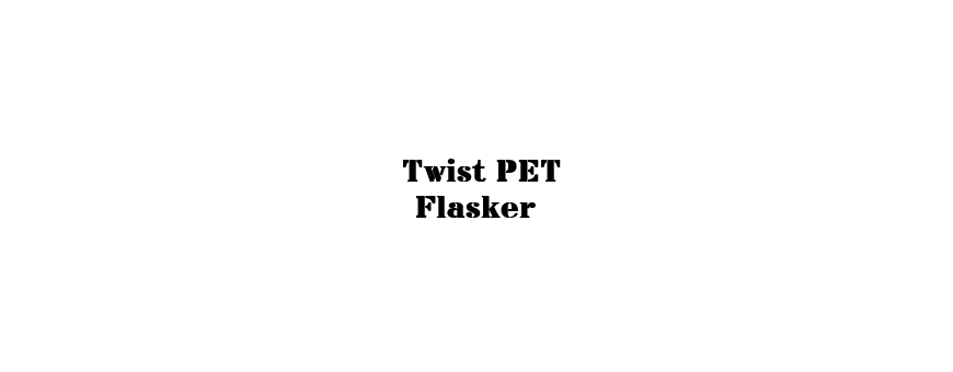 Twist PET  Flasker